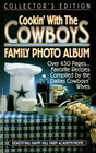 Cookin' with the Cowboys: Family Photo Album & Favorite Recipes
