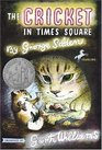 The Cricket in Times Square (Chester Cricket and His Friends, Bk 1)