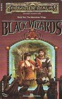 Black Wizards (Forgotten Realms: Moonshae, Bk 2)