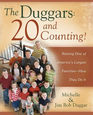 The Duggars 20 and Counting Raising One of America's Largest Families