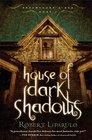 House of Dark Shadows (Dreamhouse Kings, Book 1)