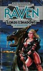 Lords of the Shadows (Raven, No 4)
