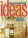 Decorating Ideas Under $100 (Better Homes  Gardens)