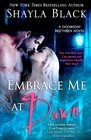 Embrace Me at Dawn (Doomsday Brethren, Bk 5)