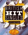 The Guinness Book of British Hit Singles Every Single Hit Since 1952