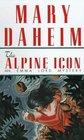 The Alpine Icon (Emma Lord, Bk 9)