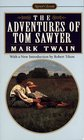 The Adventures of Tom Sawyer : Revised Edition (Signet Classic Series)
