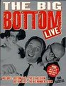 The Big Bottom Live Limited Edition