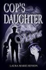 The Cop's Daughter: Victoria (The Cop's Daughter Series, Book 1)