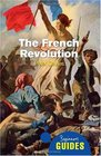 The French Revolution A Beginner's Guide