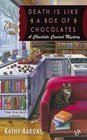 Death Is Like a Box of Chocolates (Chocolate Covered, Bk 1)