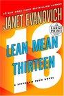 Lean Mean Thirteen (Stephanie Plum, Bk 13) (Large Print)