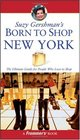 Suzy Gershman's Born to Shop New York The Ultimate Guide for Travelers Who Love to Shop