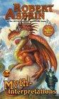 Myth-Interpretations The Worlds of Robert Asprin