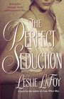 The Perfect Seduction