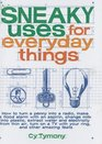 Sneaky Uses for Everyday Things How to Turn a Penny into a Radio Make a Flood