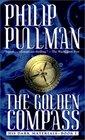 The Golden Compass (His Dark Materials, Bk 1)