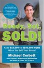 Ready Set Sold Make 10000 to 100000 MORE When You Sell Your Home