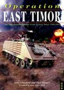 Operation East Timor The New Zealand Defence Force in East Timor 1999-2001