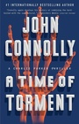 A Time of Torment A Charlie Parker Thriller