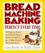 Bread Machine Baking : Perfect Every Time