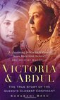Victoria  Abdul The True Story of the Queen's Closest Confidant