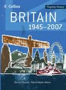 Britain 1945-2007