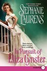In Pursuit of Eliza Cynster (Cynster, Bk 19) (Larger Print)