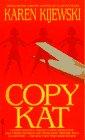 Copy Kat (Kat Colorado, Bk 4)