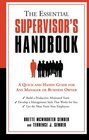 The Essential Supervisor's Handbook A Quick and Handy Guide for Any Manager or Business Owner