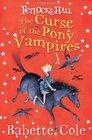 Fetlocks Hall 3 The Curse of the Pony Vampires