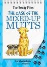 The Case of the MixedUp Mutt