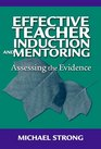 Effective Teacher Induction and Mentoring Assessing the Evidence
