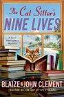 The Cat Sitter's Nine Lives (Dixie Hemingway, Bk 9)