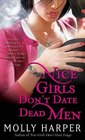 Nice Girls Don't Date Dead Men (Jane Jameson, Bk 2)