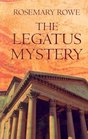 The Legatus Mystery (Libertus Mystery of Roman Britain, Bk 5) (Large Print)
