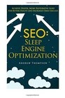 SEO Sleep Engine Optimization Achieve Deeper More Restorative Sleep for Better Health and Increased Daily Success