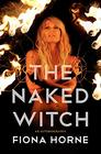 The Naked Witch An Autobiography