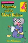 Magenta and the Ghost Babies