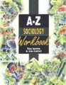 A-Z Sociology Workbook