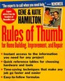 Rules of Thumb for Home Building Improvement and Repair