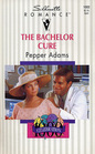 The Bachelor Cure (Silhouette Romance, No 1003)
