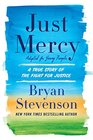 Just Mercy  A True Story of the Fight for Justice