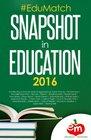 EduMatch Snapshot in Education