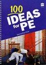100 Ideas for PE