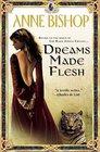 Dreams Made Flesh (Black Jewels, Bk 5)