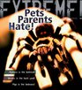 Extreme Science Pets Parents Hate Animal Life Cycles