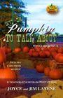 Give 'Em Pumpkin to Talk About (Pumpkin Patch, Bk 1)