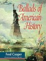 Ballads of American History