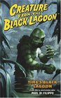 Creature From The Black Lagoon: Time's Black Lagoon (Universal Monsters (Dh Press))